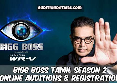Bigg Boss Tamil Season 2 - Online Auditions & Registration 2018
