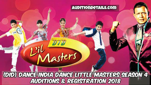 (DID) Dance India Dance Little Masters Season 4 - Auditions & Registration 2018