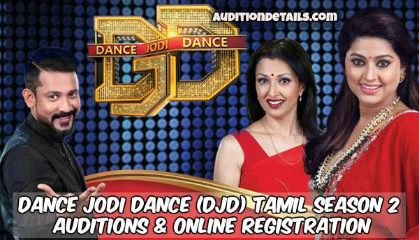 Dance Jodi Dance (DJD) Tamil Season 2 – Auditions & Online Registration 2018