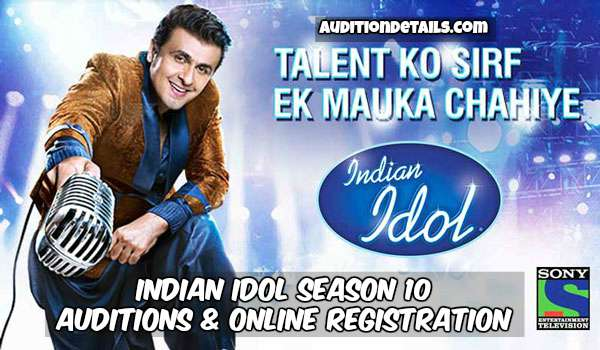 Indian Idol Season 10 - Auditions & Online Registration 2018