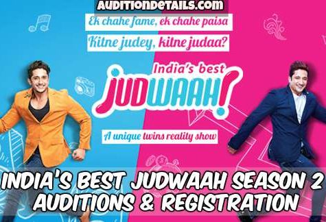 India's Best Judwaah Season 2 - Auditions & Registration 2018