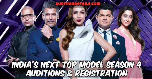 India's Next Top Model Season 4 - Auditions & Registration 2018