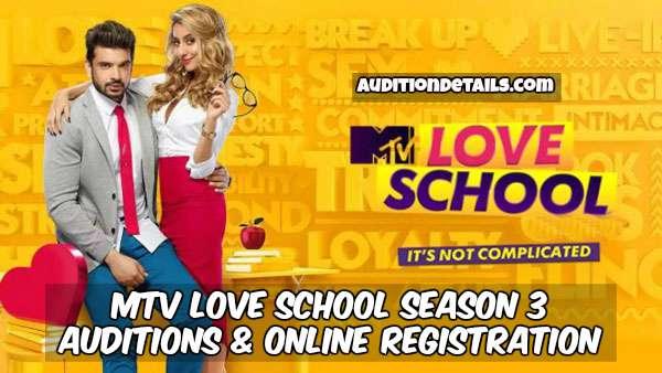 MTV Love School Season 3 - Auditions & Online Registration