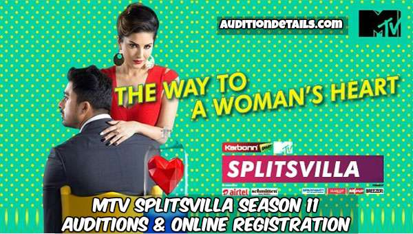 MTV Splitsvilla Season 11 - Auditions & Online Registration 2018