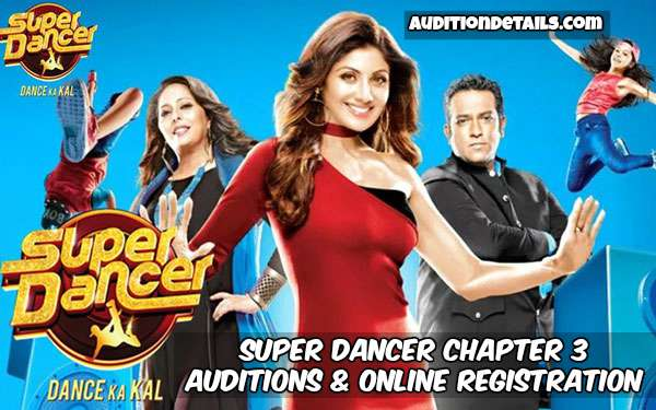 Super Dancer Chapter 3 - Auditions & Online Registration 2019
