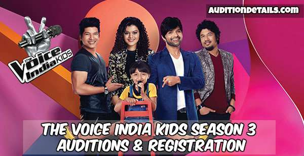 The Voice India Kids Season 3 - Auditions & Registration 2018