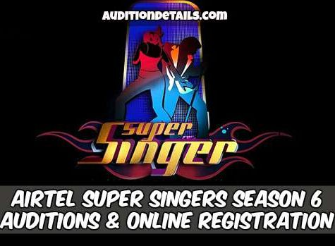 Airtel Super Singers Season 6 - Auditions & Online Registration 2018