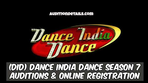 (DID) Dance India Dance Season 7 - Auditions & Online Registration 2018