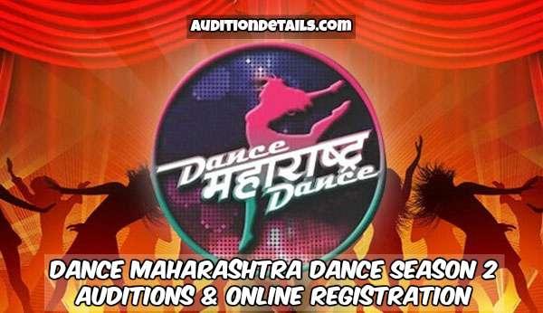 Dance Maharashtra Dance Season 2 - Auditions & Online Registration 2018