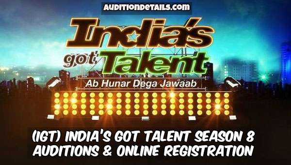 India's Got Talent Season 8 – Auditions & Online Registration 2018