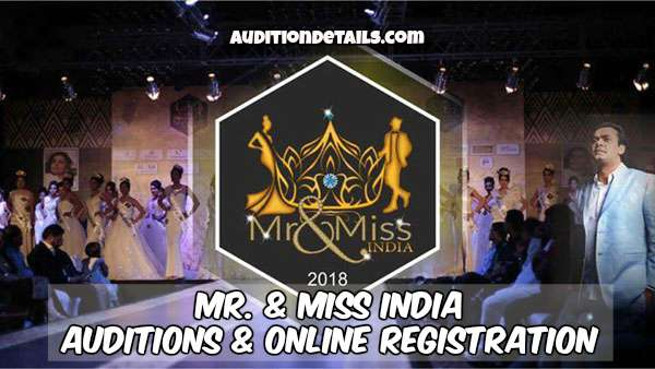 Mr. & Miss India 2018 Auditions & Online Registration