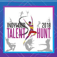Indywood talent hunt 2018 Auditions
