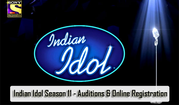 Indian Idol Season 11 - Auditions & Online Registration 2019