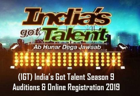(IGT) India's Got Talent Season 9 – Auditions & Online Registration 2019