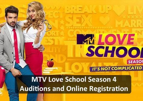 MTV Love School Season 4 - Auditions and Online Registration