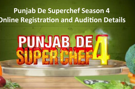 Punjab De Superchef Season 4 - Online Registration and Audition Details