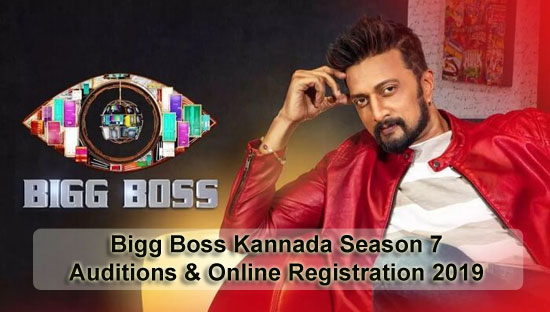 Bigg Boss Kannada Season 7 - Auditions & Online Registration 2019