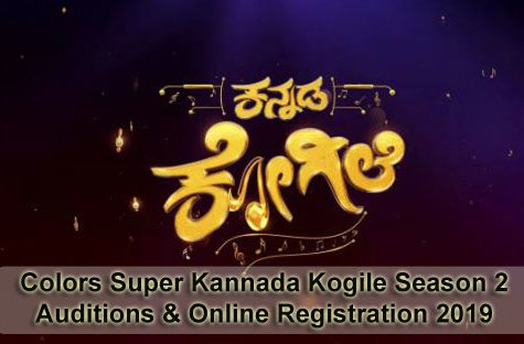Colors Super Kannada Kogile Season 2 - Auditions & Online Registration 2019