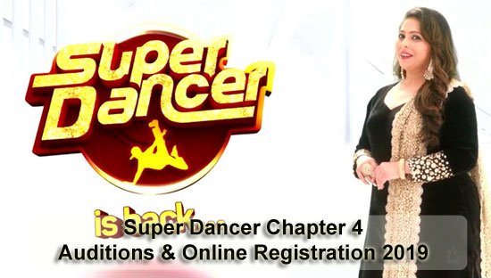 Super Dancer Chapter 4 - Auditions & Online Registration 2019