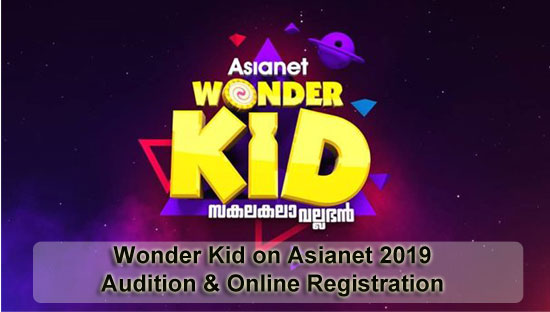 Wonder Kid on Asianet 2019 - Audition & Online Registration