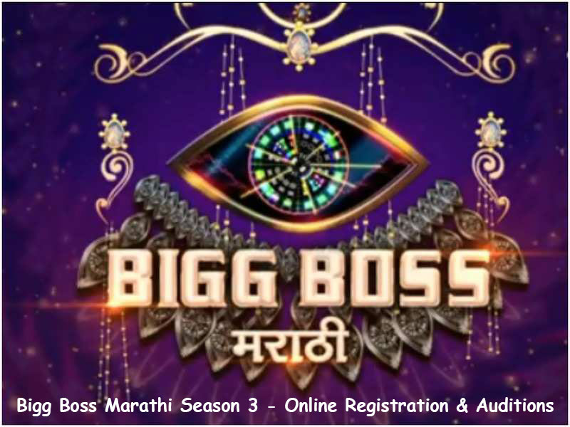 Bigg Boss Marathi season 3 auditions
