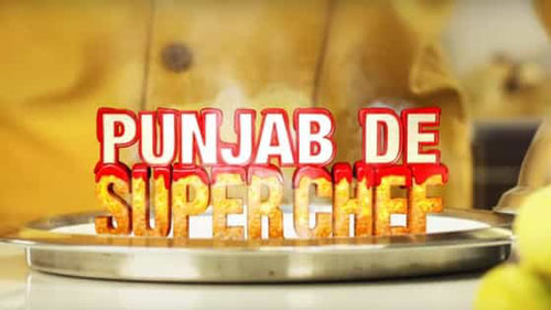 Punjab De SuperChef Season 5 - Auditions & Online Registrations 2020