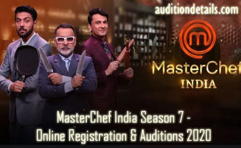 MasterChef India Season 7 - Online Registration & Auditions 2020