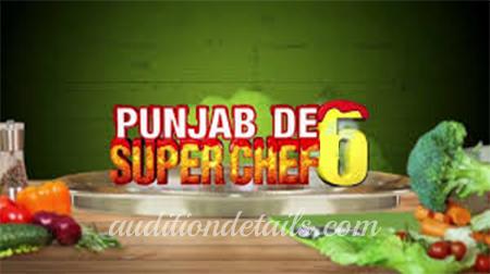 punjab de superchef season 6 auditions