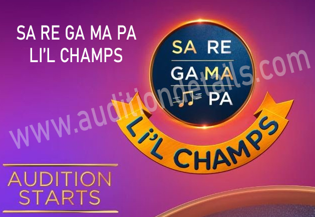 sa re ga ma pa lil champs auditions
